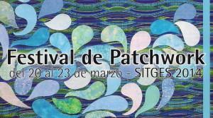 Festival de Patchwork de Sitges 2014